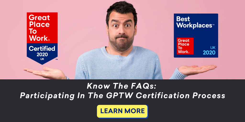 know the faqs certification best workplaces gptw uk2